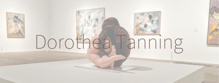 Dorothea Tanning (1)